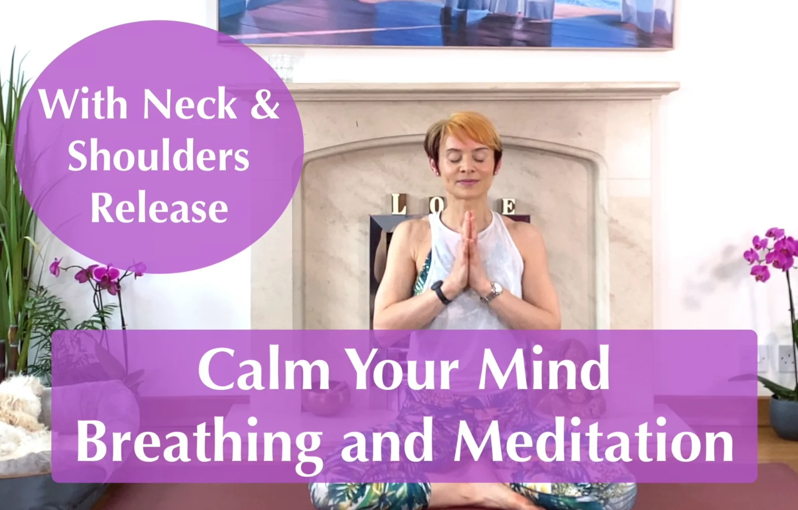 Olga Oakenfold - 25 min Release Tension of Neck & Shoulders - Calm Your Mind - Breathing and Meditation